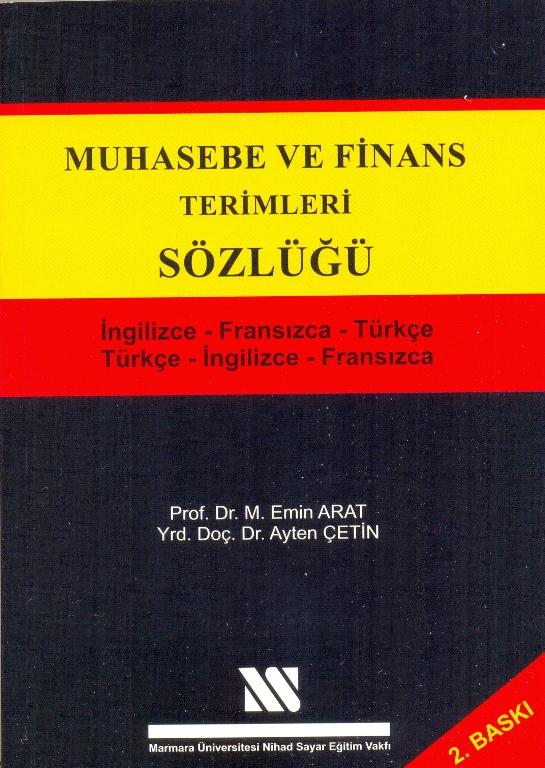 Muhasebe ve Finans Terimleri Sözlüğü (İngilizce - Fransızca - Türkçe)