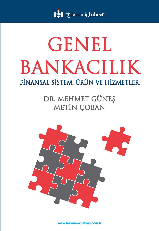 Genel Bankacılık 'Finansal Sistem, Ürün ve Hizmetler'