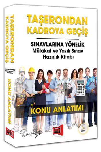 Taşerondan Kadroya Geçiş Sınavlarına Yönelik Mülakat ve Yazılı Sınav Hazırlık Kitabı Konu Anlatımı