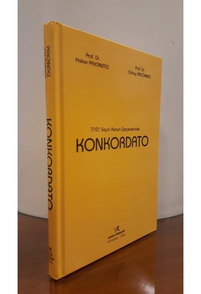 7101 sayılı Kanun Çerçevesinde KONKORDATO