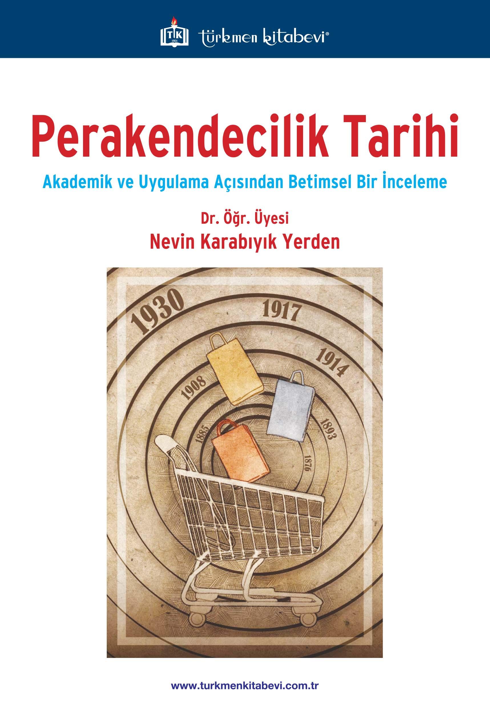Perakendecilik Tarihi 'Akademik ve Uygulama Açısından Betimsel Bir İnceleme'