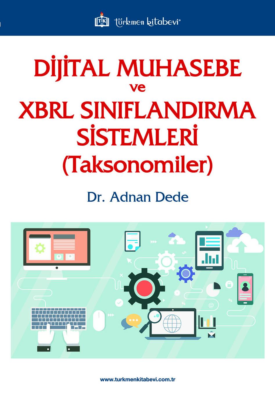 Dijital Muhasebe ve XBRL Sınıflandırma Sistemleri (Taksonomiler)