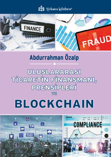 Uluslararası Ticaretin Finansmanı, Prensipleri ve Blockchain